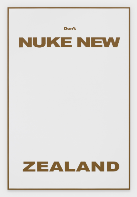 Michael Willams, Don't Nuke New Zealand (2020), via Gladstone